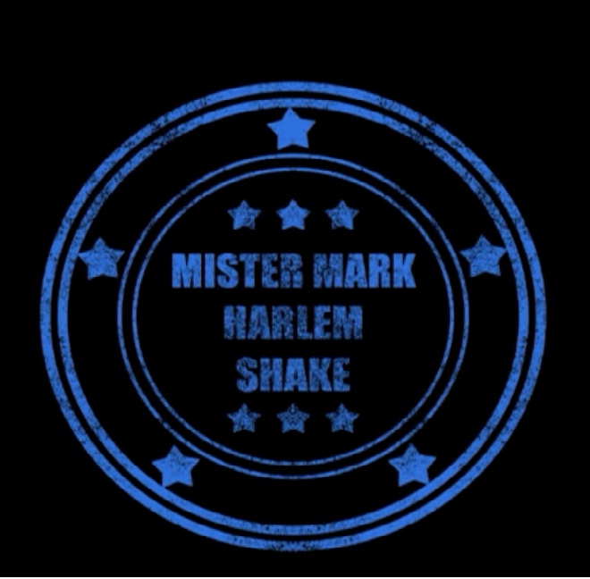 Harlem Shake - Mr Mark